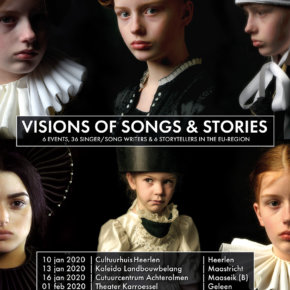 Op 16 januari 2020 is er de derde editie van Visions of Songs & Stories in het Cultuurcentrum Achterolmen Maaseik.
